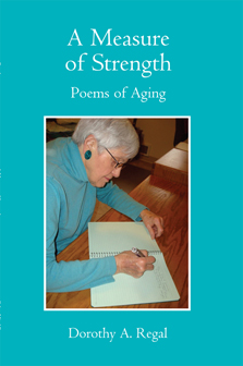 Dorothy Regal - A Measure of Strength